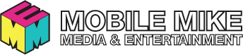 Mobile Mike Media & Entertainment